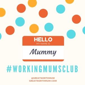 #WorkingMumsClub